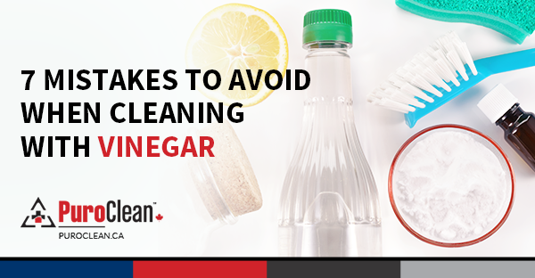 7 Mistakes To Avoid When Cleaning With Vinegar Puroclean