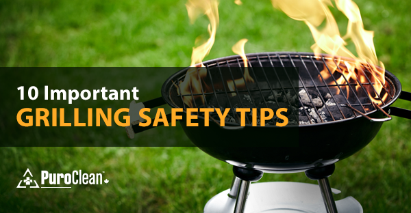 10 Important Grilling Safety Tips - PuroClean Property Rescue
