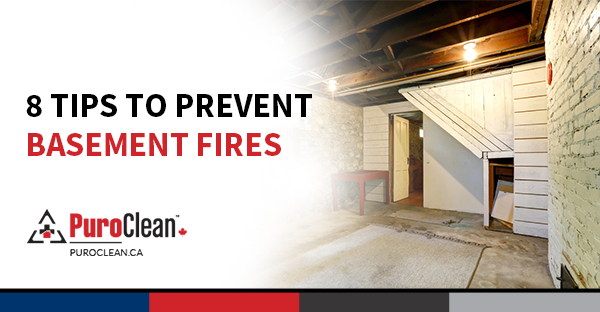 8 Tips to Prevent Basement Fires - PuroClean Canada HQ